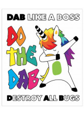 Do the DAB - Destroy All Bugs - Unicorn