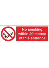 No Smoking within 20 Metres of this Entrance