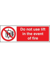 Do Not Use Lift in the Event of Fire
