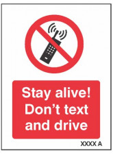 Stay Alive Don't Text and Drive