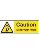 Caution Mind Your Head