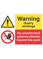Warning Quarry Workings - No Unauthorised Persons