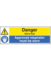 Danger Silica Dust Approved Respirator Must be Worn