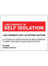 I am currently in self-isolation - if you need to speak or make a delivery