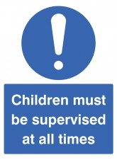 Children Must be Supervised At All Times