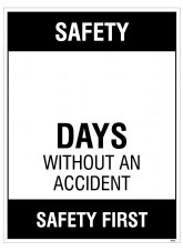 "Small Wipe Clean Board ""Safety (Write Number) Days without an AccIdent"""