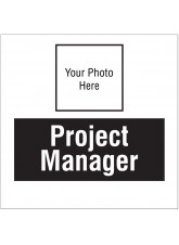 Project Manager - Your Photo Here - Site Saver Sign - 400 x 400mm