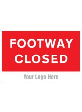 Footway Closed - Site Saver Sign - 600 x 400mm