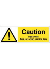 Caution High Winds Take Care when Opening Door