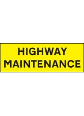 Highway Maintenance - Reflective Magnetic - 800 x 275mm