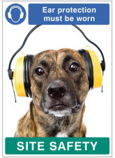 Ear Protection must be Worn - Dog Poster