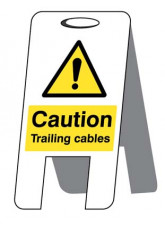 Caution Trailing Cables - Self Standing Folding Sign