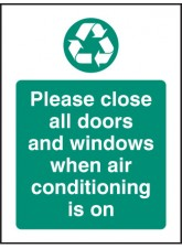 Please Close All Doors and Windows When Aircon Is On