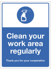Clean your work area regularly
