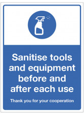 Sanitise tools and equipment before and after each use