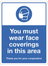 You must wear Face Coverings in this Area